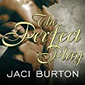 The Perfect Play: Play-by-Play, Book 1 (       UNABRIDGED) by Jaci Burton Narrated by Lucy Malone