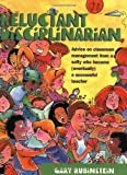 Reluctant Disciplinarian: Advice on Classroom Management From a Softy who Became (Eventually) a Successful Teacher (1877673366) by Gary Rubinstein