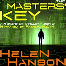 The Masters' Key: Masters CIA Thriller, Book 2 Audiobook by Helen Hanson Narrated by Patrick Nolan