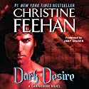 Dark Desire: Dark Series, Book 2 (       UNABRIDGED) by Christine Feehan Narrated by Abby Craden