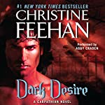 Dark Desire: Dark Series, Book 2 | Christine Feehan
