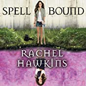 Spell Bound: Hex Hall Series, Book 3 | Rachel Hawkins