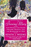 Showing Mary: How Women Can Share Prayers, Wisdom, and the Blessings of God [Paperback]