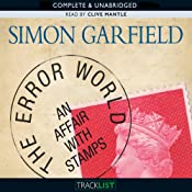 The Error World: An Affair with Stamps | [Simon Garfield]