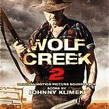 Wolf Creek 2 (Original Motion Picture Soundtrack)