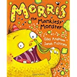 Morris the Mankiest Monsterby Giles Andreae