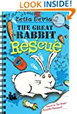 The Great Rabbit Rescue (The Great Critter Capers)
