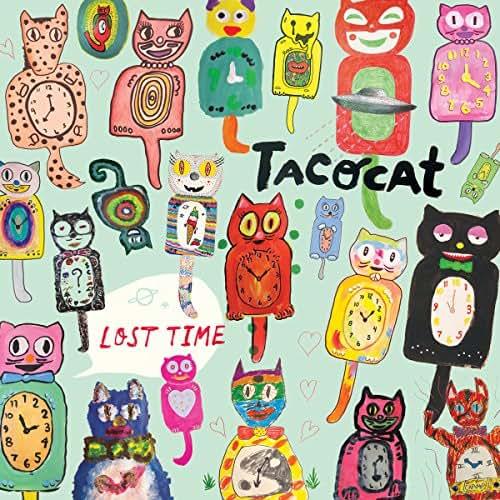 Lost Time - TacocaT - 2016