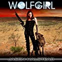 Wolfgirl: The Lost Girls (       UNABRIDGED) by Jason Halstead Narrated by Kate Udall