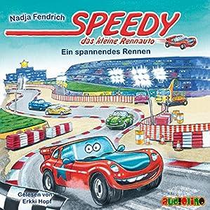 Ein spannendes Rennen (Speedy, das kleine Rennauto) Hörbuch