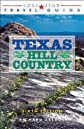 Lone Star Guide to the Texas Hill Country (Lone Star Guides)