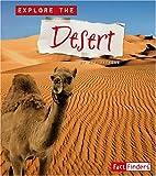 Explore the Desert (Explore the Biomes)