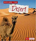 Explore the Desert (Explore the Biomes)