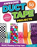 Choly Knight Awesome Duct Tape Projects: Also Includes Washi, Masking, and Frog Tape: More Than 50 Projects: Totally Original Designs: Tech & Gaming Accessories
