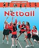 Starting Sport: Netball Rebecca Hunter