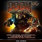 Doom 4 Game Secrets, Walkthrough, Soundtrack, Levels, Download Guide Unofficial Hörbuch von  Hse Games Gesprochen von: Tim Titus