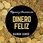 Dinero feliz [Happy Money] | Raimon Samso