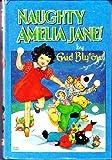 Naughty Amelia Jane Enid Blyton
