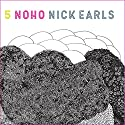 NoHo Audiobook by Nick Earls Narrated by Flynn Curry