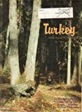Turkey, The Monthly Magazine for Turkey Hunters, Vol. 1, No. 2 (April, 1984)
