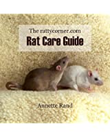 The rattycorner.com Rat Care Guide (English Edition)