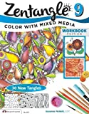 Zentangle 9: Adding Beautiful Colors with Mixed Media (Design Originals)