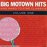 Motown-Big Hits & hard-to-find Classics 1 (1986) Originals, Bobby Taylor & The Vancouvers, Jimmy Ruffin, Rare Earth..