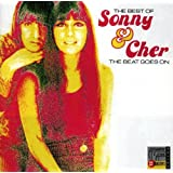 The Beat Goes On: The Best of Sonny & Cher ~ Sonny & Cher