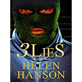 3 LIES: A Masters Thriller (The Masters CIA Thriller Series Book 1) ~ Helen Hanson