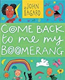 Come Back to Me, My Boomerang (Pick up a poem) (1841217484) by Agard, John