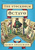 9780061995347: The Stockholm Octavo: A Novel