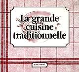 echange, troc Véronique Meglioli - La grande cuisine traditionnelle en 2 volumes : La Cuisine du terroir ; Les Desserts d'hier et d'aujourd'hui