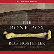 The Bone Box | [Bob Hostetler]
