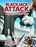 Blackjack Attack: Playing the Pros Way