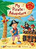 Acquista My Pirate Adventure: A Pop-up and Play Book