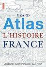 Grand atlas de l'histoire de France par Boutier