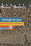 echange, troc Noël Mongereau - Géologie de Lyon