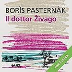 Il dottor Zivago | Boris Pasternak