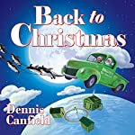 Back to Christmas | Dennis Canfield