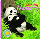 img - for I Love My Mommy - a Smithsonian I Love My Book book / textbook / text book