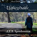 An Unforgivable Secret: Amish Secrets, Book 1 Audiobook by  J.E.B. Spredemann Narrated by Lisa Larsen