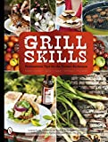 L Forslin Grill Skills; Professional Tips for the Perfect BBQ