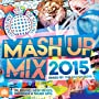 Mash Up Mix 2015 - Ministry of Sound