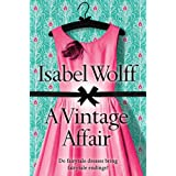 A Vintage Affairby Isabel Wolff