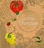 img - for Edible Paradise: An Adult Coloring Book of Seasonal Fruits and Vegetables book / textbook / text book
