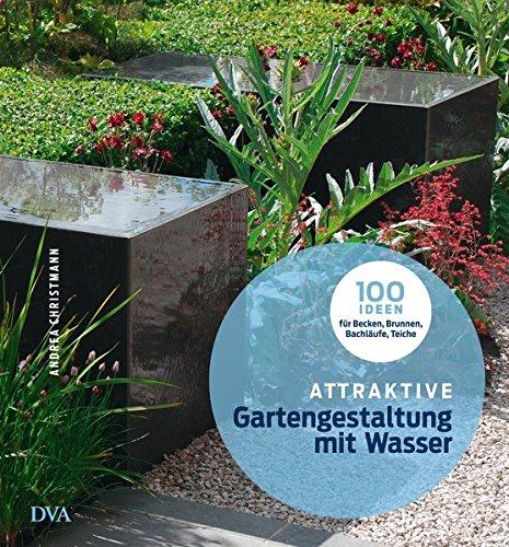 Attraktive Gartengestaltung Mit Wasser: .