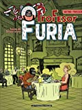 Le Profesor Furia, Tome 1 : Leon de savoir-vivre