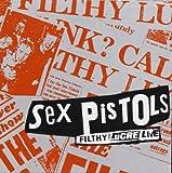 Sex Pistols Filthy Lucre Live