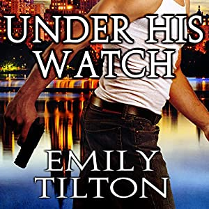 Under His Watch Audiobook