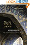 All the World an Icon: Henry Corbin a...